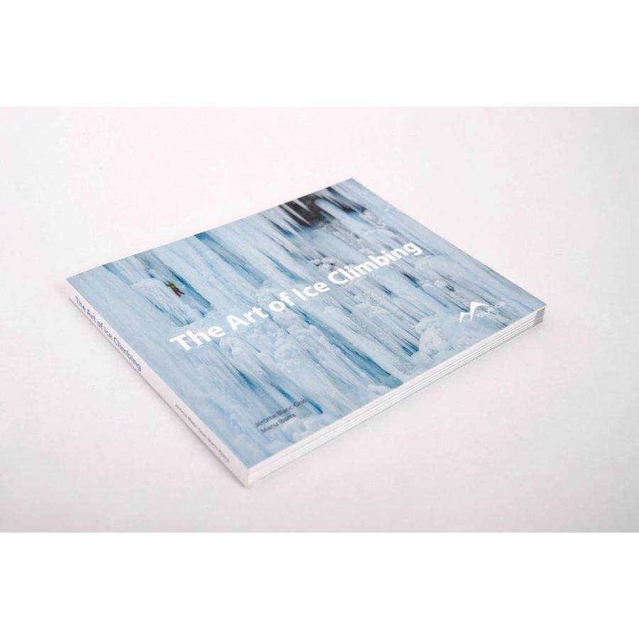 【ブルーアイス BLUEICE】アートオブアイスクライミング英訳本 (アイスクライミング技術書)|auroralodge|02