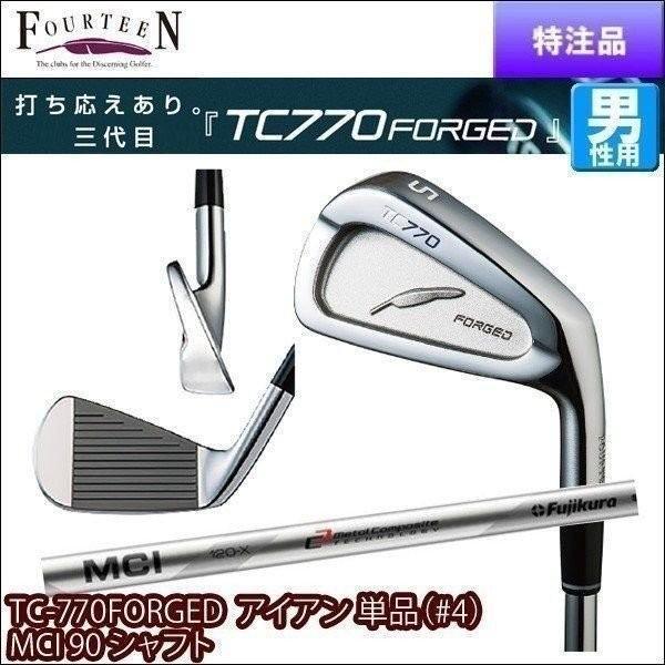 特注/納期4〜6週 フォーティーン TC-770FORGED アイアン 単品(#4) MCI 90