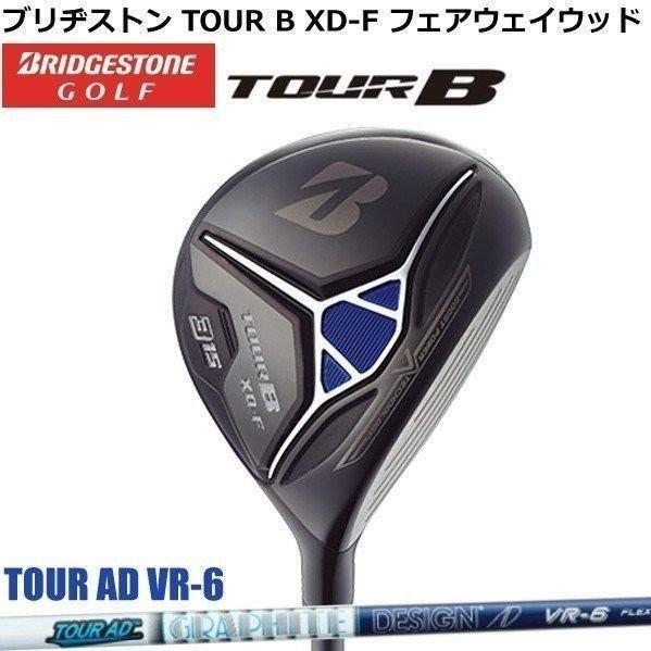 ブリヂストン TOUR B XD-F フェアウェイウッド メンズ TOUR AD VR-6シャフト[BRIDGESTONE]【ゴルフクラブ