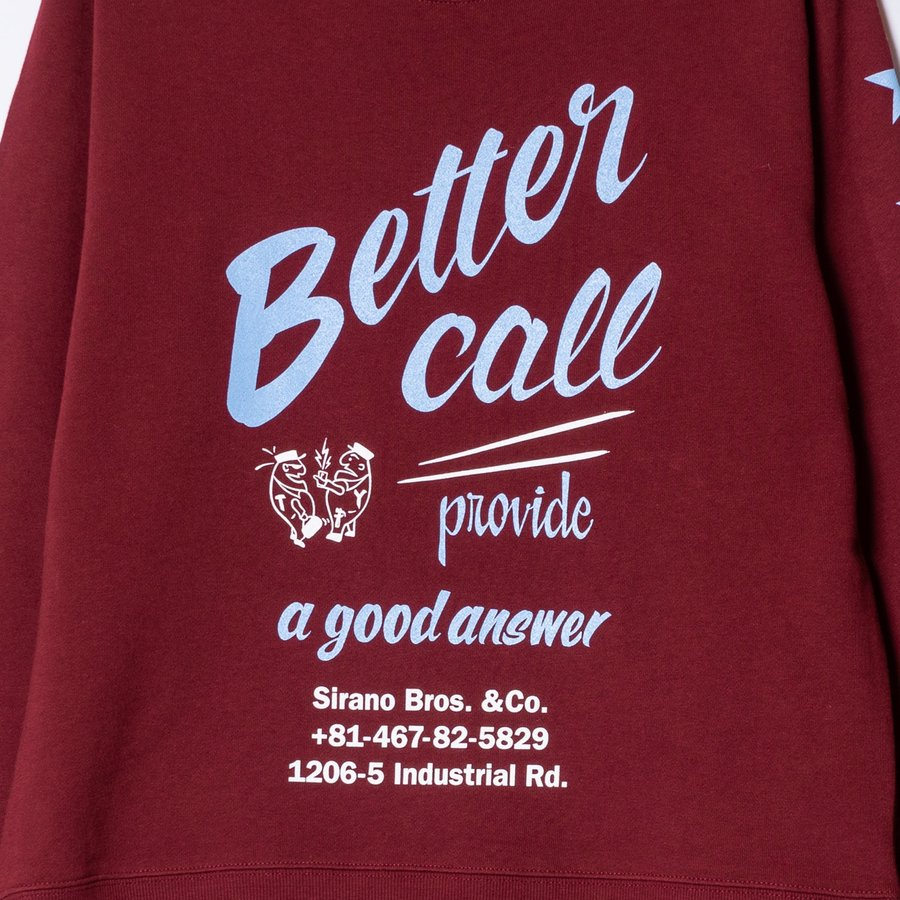 "[SIRANO BROS.] 9.3oz Crewneck Sweatshirts ""Better Call Sibro"" バーガンディ 裏パイル スウェットシャツ シラノブロス OUT SIDE DESINGS|bk2bk|03"