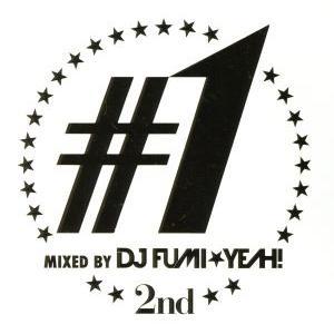 #1 販売期間 限定のお得なタイムセール − 2nd 送料無料(一部地域を除く) mixed by DJ FUMI MIX YEAH