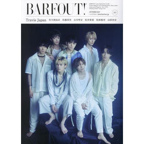 新作通販 〔予約〕BARFOUT バァフアウト 2021年10月号 OCTOBER 2021 超人気 Travis 313 Volume Japan