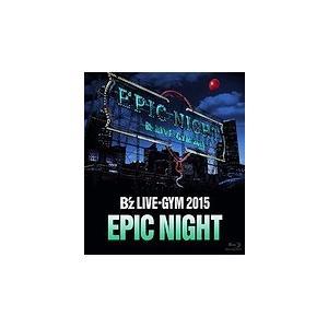新品 B'z LIVE-GYM 2015-EPIC NI...
