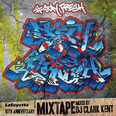 Lafayette ラファイエット 10th ANNIVERSARY MIXTAPE / mixed by DJ CLARK KENT ミックスCD|clickstarwaks