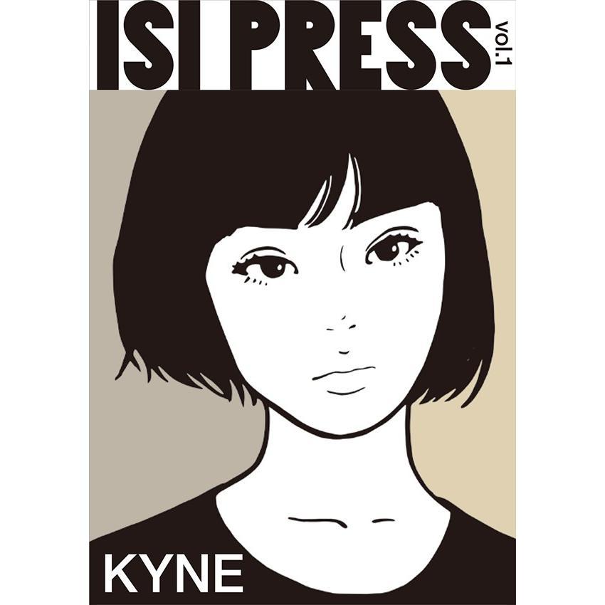 KYNE ISI PRESS vol.1|d-tsutayabooks
