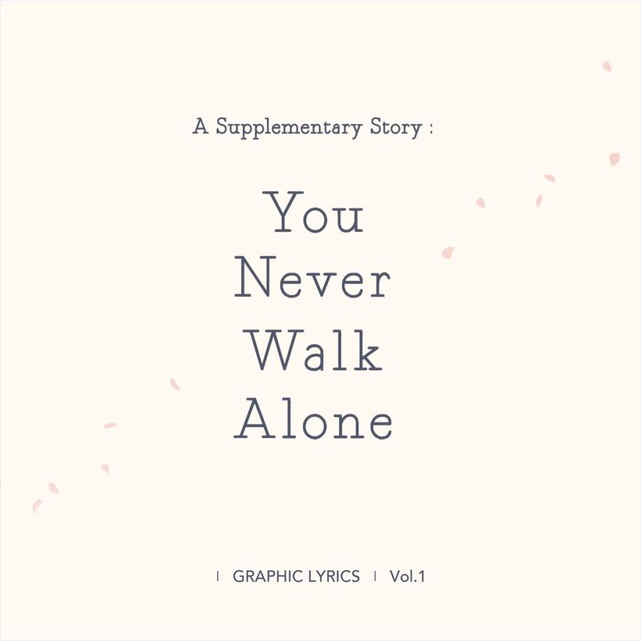 A Supplementary Story : You Never Walk Alone (BTS GRAPHIC LYRICS Vol.1)|d-tsutayabooks|02