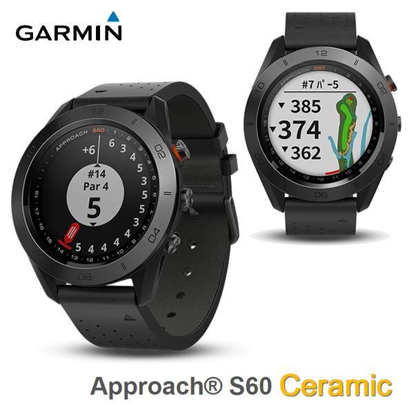 ガーミン アプローチ S60 セラミック 腕時計型 GPSゴルフナビ GARMIN Approach Premium 010-01702-22