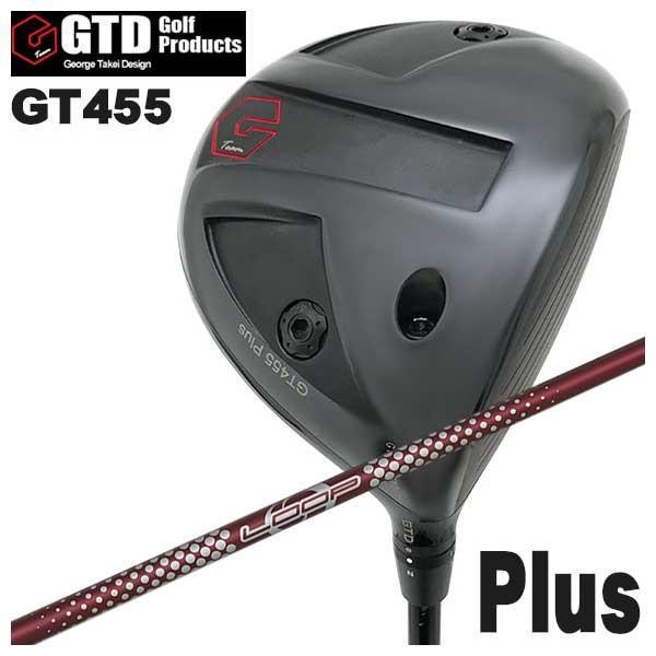(特注カスタムクラブ) GTD ジョージ武井デザイン GT455Plus ドライバー シンカグラファイト LOOPプロトタイプ LXシャフト