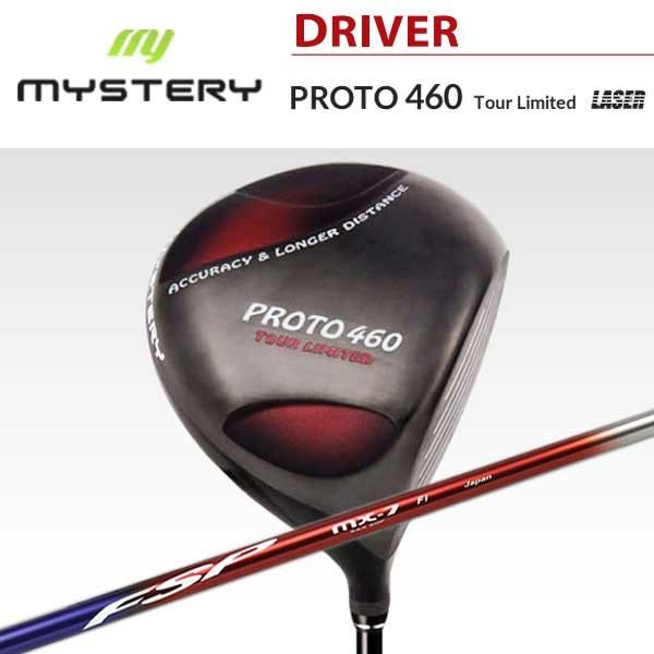 日本最大の 特注カスタムクラブ ミステリー MYSTERY PROTO 460 FSP 460 Tour ミステリー Limited ドライバー FSP MX-7 シャフト, 北海道一直売:6d64569c --- airmodconsu.dominiotemporario.com