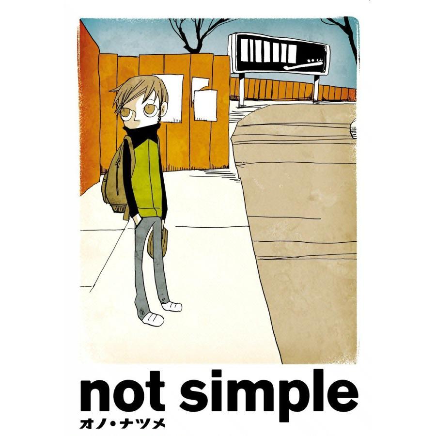 not simple 電子書籍版 / オノ・ナツメ|ebookjapan