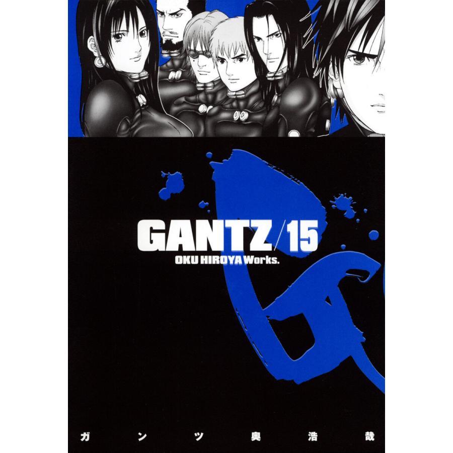 【初回50%OFFクーポン】GANTZ (15) 電子書籍版 / 奥浩哉|ebookjapan