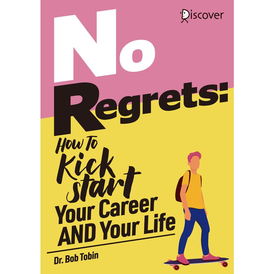 No Regrets: How To Kickstart Your Career AND Your Life 電子書籍版 ebookjapan
