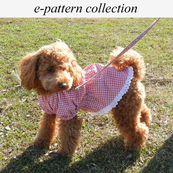 犬服型紙 チュニックワンピース 小型犬 小型犬ロング 中型犬 テキスト付き epatterncollection