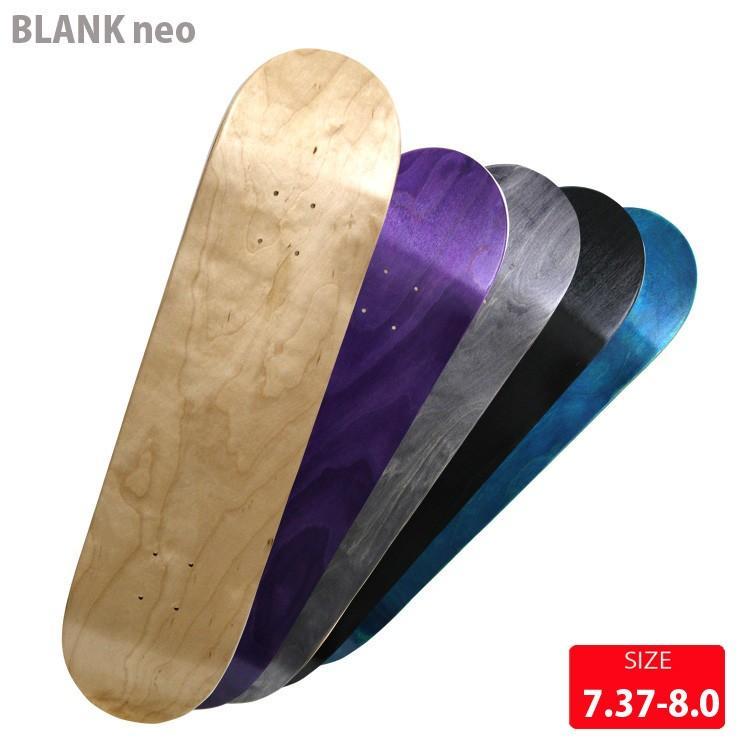 スケボー デッキ ブランク カラー BLANK NEO COLOR DECK 7.375-8.125 スケートボード デッキ スケボー eshop