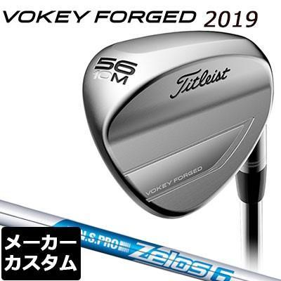 【メーカーカスタム】Titlest(タイトリスト) VOKEY FORGED 2019 ウェッジ ツアークローム N.S.PRO ZELOS 6 スチールシャフト
