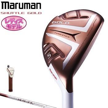 MAJESTY(マジェスティ)日本正規品 maruman(マルマン) SHUTTLE ゴールド(シャトルゴールド) レディスユーティリティ 2019モデル FUBUKI SG200カーボンシャフト