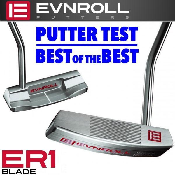 イーブンロール パター ER1 ブレード EVNROLL ベストオブベストパター 日本正規品