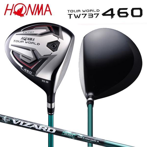 「土日祝も出荷可能」 ホンマ ゴルフ ツアーワールド TW737 460 ドライバー VIZARD EX-A 55 カーボンシャフト HONMA TOURWORLD