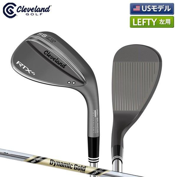 「レフティー/USモデル」 クリーブランド ゴルフ RTX4 ブラックサテン ウェッジ ダイナミックゴールド ツアーイシュー S400 スチールシャフト Tour ISSUE RTX-4