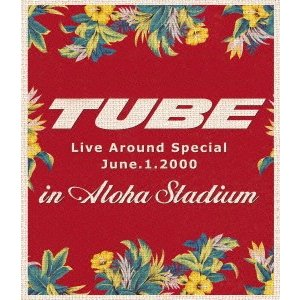 TUBE LIVE AROUND SPECIAL June.1.2000 in .. / TUBE (Blu-ray)