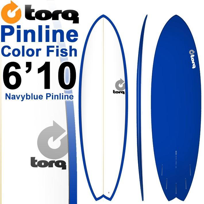 TORQ SurfBoard トルク サーフボード COLOR PINLINE2 [NAVY BLUE PINLINE] MOD FISH 6'10 ショートボード エポキシボード EPS [条件付き送料無料]