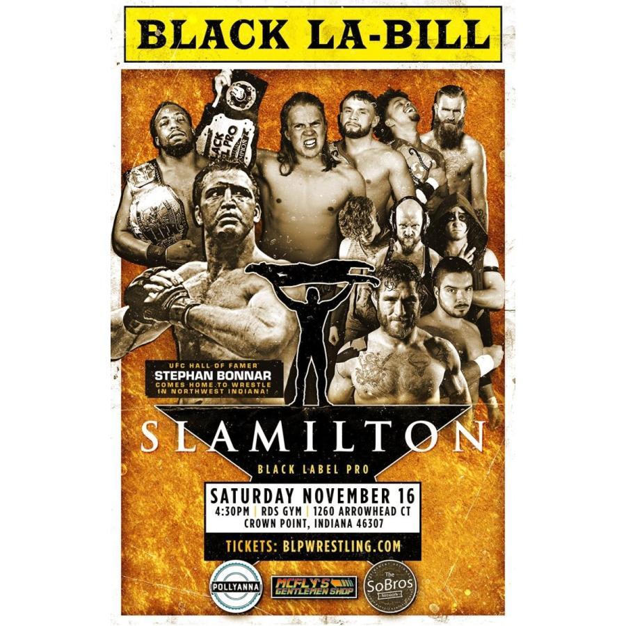 米インディープロレス Black Label Pro DVD「Slamilton 2」(2019年11月16日インディアナ州クラウンポイント)【新日本プロレス 成田蓮 参戦】 freebirds