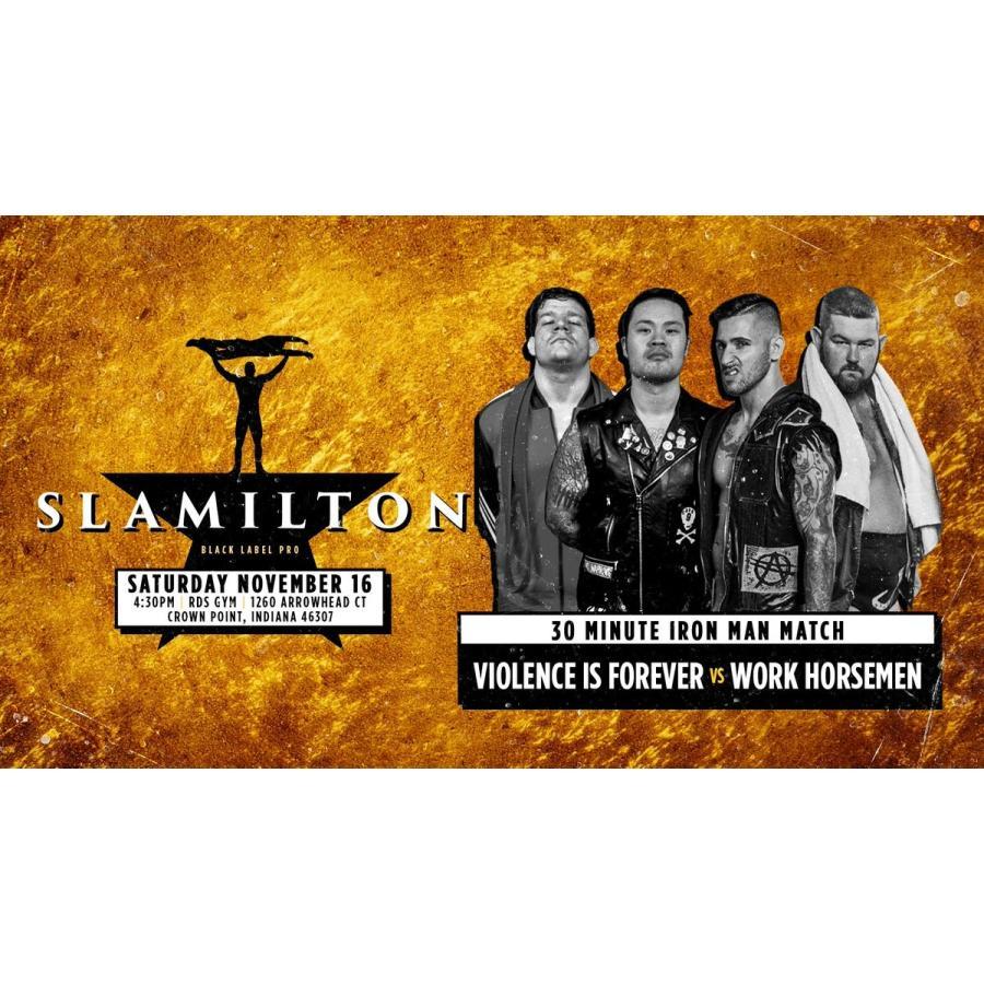 米インディープロレス Black Label Pro DVD「Slamilton 2」(2019年11月16日インディアナ州クラウンポイント)【新日本プロレス 成田蓮 参戦】 freebirds 03