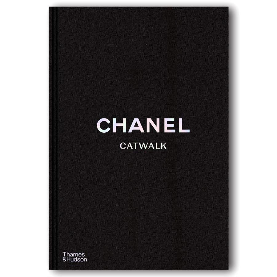 保障 Chanel Catwalk: The Complete 新商品!新型 Collections シャネル コンプリートコレクションアーカイブ キャットウォーク :