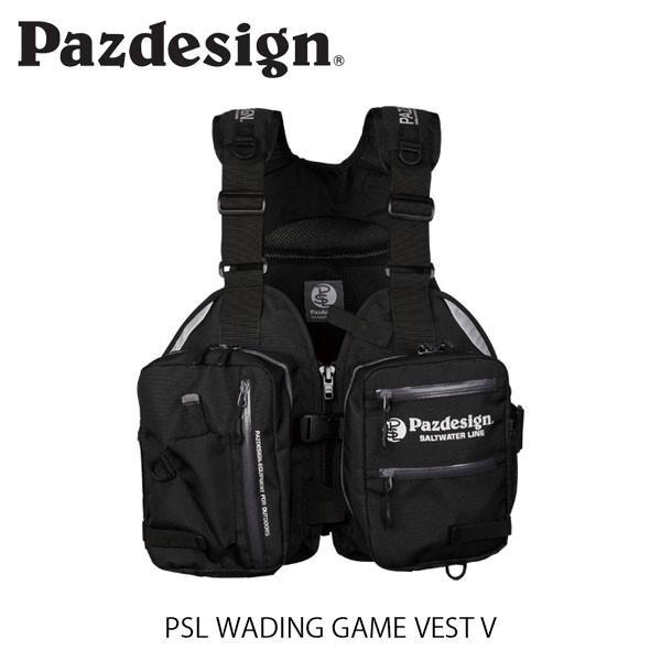 パズデザイン Pazdesign ウェーディングゲームベストV PSL WADING GAME VEST V ウェービング ゲームベスト 釣り フィッシングベスト 釣り SLV-021 SLV021BLK