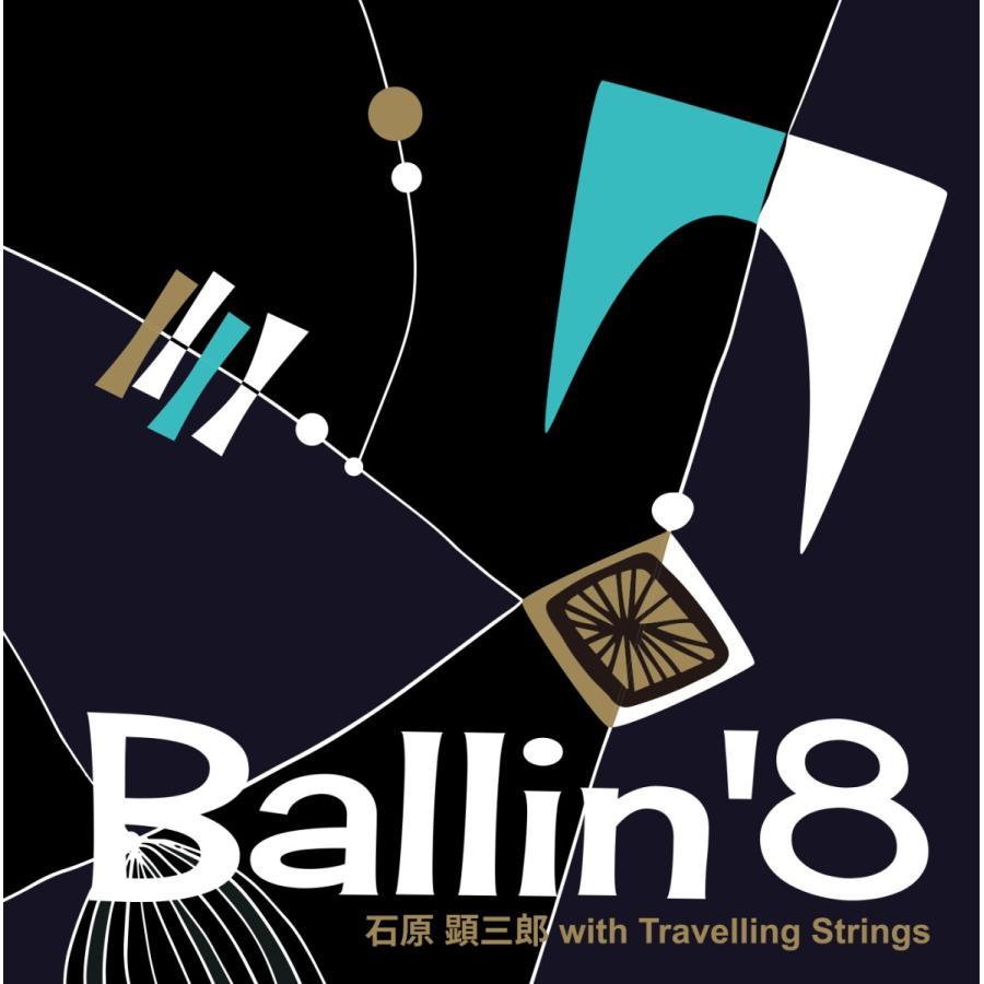 [Vinyl 12inch LP] Ballin' 8 / 石原 顕三郎 with Travelling Strings ボウリン エイト / イシハラ ケンザブロウ ウィズ トラベリングストリングス|gennett