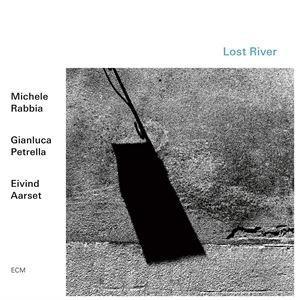 輸入盤 MICHELE RABBIA / GIANLUCA PETRELLA / EIVIND AARSET / LOST RIVER [CD] ggking