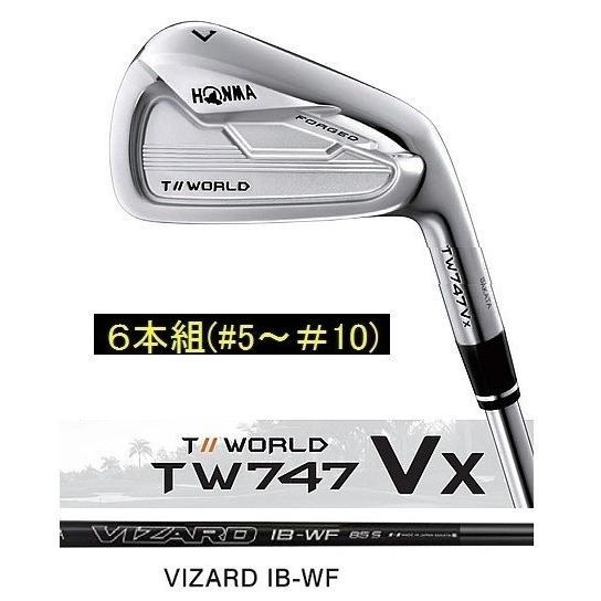ホンマ TOUR WORLD TW747 VX アイアン 6本組 Vizard IB-WF85 IB-WF100 カーボン 2019年 特注OK