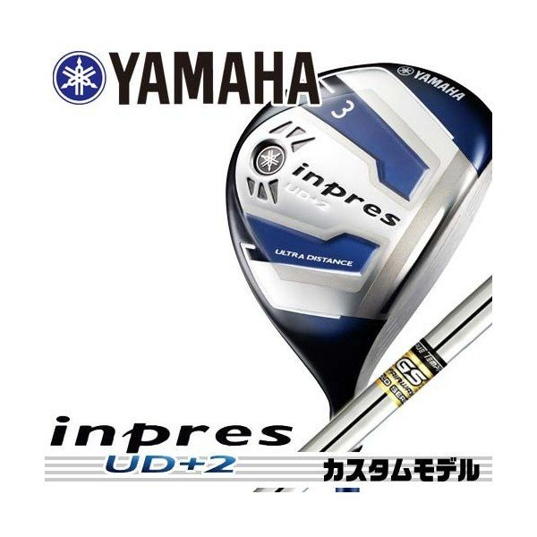 2016 メーカー正規カスタム ヤマハ インプレス UD+2 フェアウェイウッド シャフト:GS FAIRWAY YAMAHA inpres