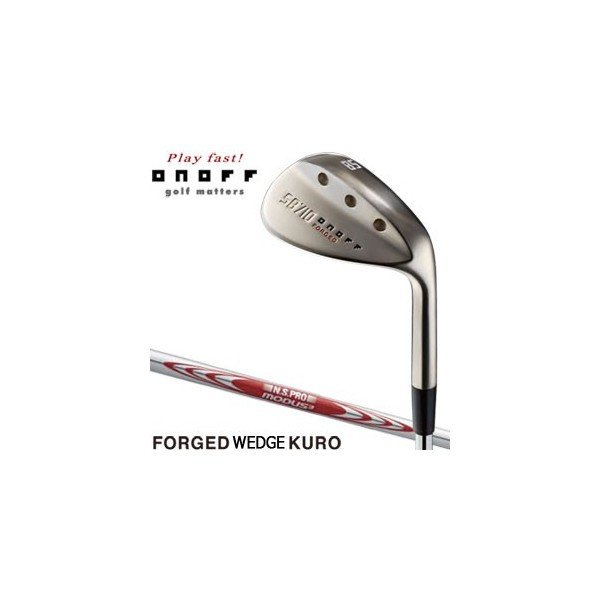 オノフ 2017モデル フォージド ウエッジ KURO N.S.PRO Modus System3 Tour125 シャフト