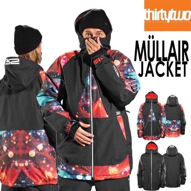 予約 サーティーツー ジャケット THIRTYTWO MULLAIR JACKET 32 19-20 ミューラー アウター スノーボード ウェアー スノボ