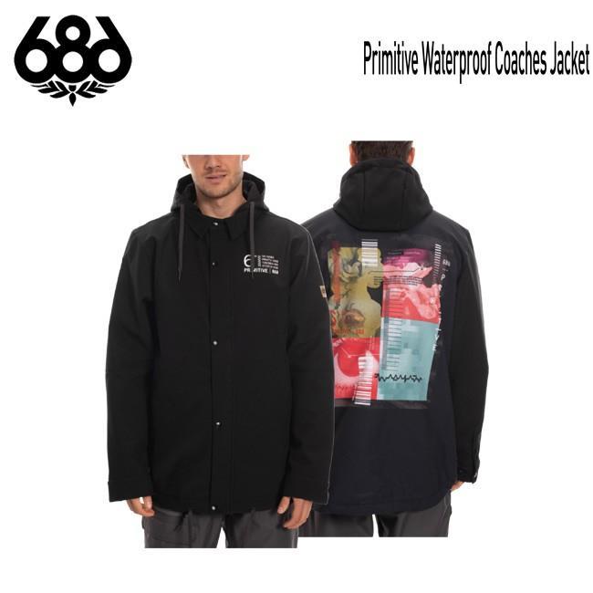 予約 ウェア コーチジャケット 686 SIX EIGHT SIX Primitive Waterproof Coaches Jacket MENS メンズ スノボ ジャケット