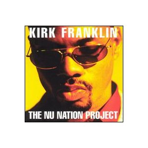 Kirk Franklin / The Nu Nation Project (輸入盤CD) (カーク・フランクリン ...