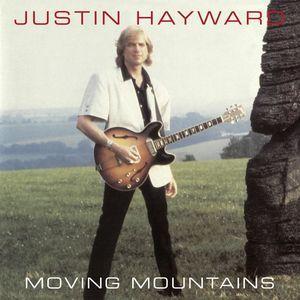 Justin Hayward Moving Mountains 3 24発売 輸入盤CD 5%OFF 2017 おトク