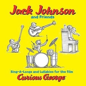 Jack 現品 オーバーのアイテム取扱☆ Johnson amp; Friends Sing-A-Longs Lullabies For Film Curious 1 ジャック 輸入盤LPレコード 発売 2016 ジョンソン 4 George