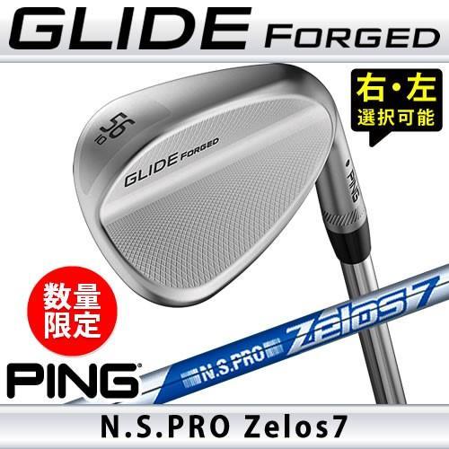 ピン ウェッジ グライド フォージド 数量限定 ゼロス ZELOS 7 NS PRO スチールシャフト PING GLIDE FORGED WEDGE 日本仕様