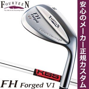 フォーティーン FH Forged V1 ウエッジ KBS TOUR 90 シャフト 特注カスタムクラブ