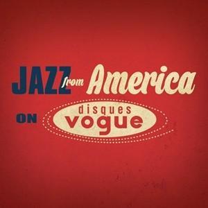 輸入盤 VARIOUS / JAZZ FROM AMERICA ON DISQUES VOGUE (LTD) [20CD]