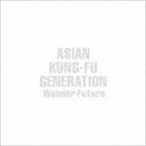ASIAN KUNG-FU GENERATION Wonder 送料無料 激安 お買い得 日本正規代理店品 キ゛フト Future CD 通常盤