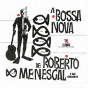 お歳暮 ロベルト メネスカル ボサノヴァ 生産限定盤 CD セール