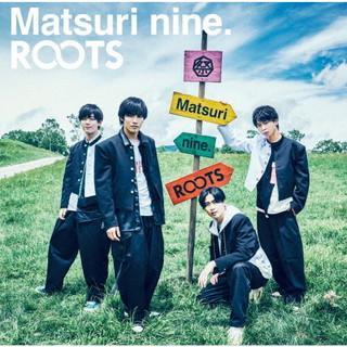 CD)祭nine./ROOTS(パターンB) (UICZ-5164)|hakucho