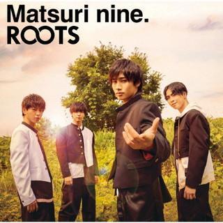 CD)祭nine./ROOTS(パターンC) (UICZ-5165)|hakucho