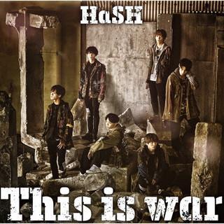 CD)HaSH/This is war (XNFJ-70053) hakucho