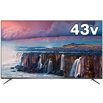 サービス TCL P8シリーズ 43型液晶テレビ 4K対応 43P8B 正規品 Android TV搭載