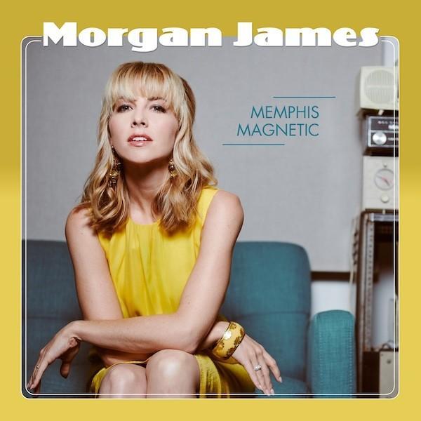 モーガン・ジェームス  Morgan James / メンフィス・マグネティック|hoyhoy-records