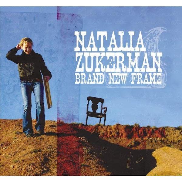 ナタリア・ズッカーマン Natalia Zukerman /  ブランド・ニュー・フレーム|hoyhoy-records